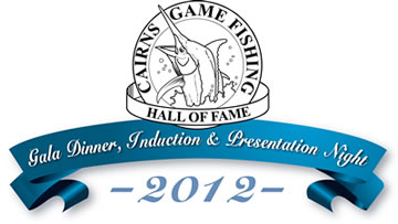 Cairns Game Fishing Hall of Fame Dinner